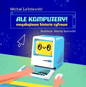 autorem-niezwyklych-ilustracji-jest-ilustracje-maciej-lazowski