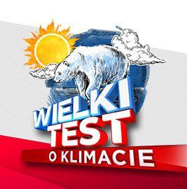 Wielki Test o Klimacie