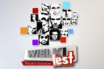 Wielki Test. Polacy Stulecia