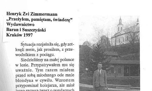 Opowieść Henriego Zvi Zimmermana, polityka i dyplomaty izraelskiego, ambasadora w Nowej Zelandii, którego życie podczas II wojny światowej pomagał ratować Michał Łomnicki (na zdjęciu). Zimmerman uciekł z obozu w Płaszowie, Łomnicki przeprowadził go na terytorium Słowacji, skąd przedostał się dalej na Węgry. Fot. arch. Zofii Łomnickiej