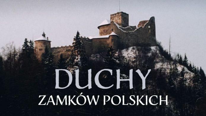 Duchy zamków polskich